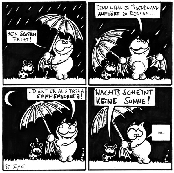 Fred: Mein Schirm fetzt!  Fred: Denn wenn es irgendwann aufhört zu regnen ...  Fred: .... dient er als prima Sonnenschutz!  Käfer: Nachts scheint keine Sonne! Fred: Oh... Wurm: !