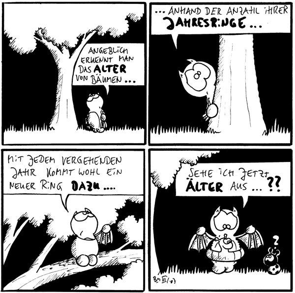 Fred: Angeblich erkennt man das Alter von Bäumen...  Fred: ... Anhand der Anzahl ihrer Jahresringe...  Fred: Mit jedem vergehenden Jahr kommt wohl ein neuer Ring dazu....  Fred: Sehe ich jetzt älter aus...?? Käfer: ? [[Fred trägt einen Schwimmring]]