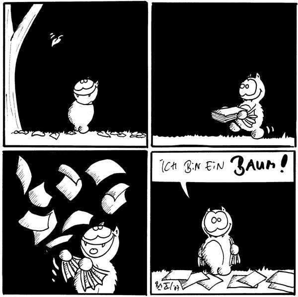 [[Fred sieht einem Blatt beim Fallen zu]]  [[Fred hat einen Stapel Papier in der Hand]]   [[Fred wirft mit den Papierblätter um sich]]  Fred: Ich bin ein Baum!
