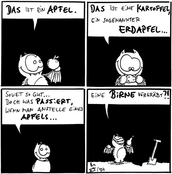 Fred: Das ist ein Apfel.  Fred: Das ist eine Kartoffel, ein sogenannter Erdapfel ...  Fred: Soweit so gut ... doch was passiert, wenn man anstelle eines Apfels ...  Fred: eine Birne vergräbt?