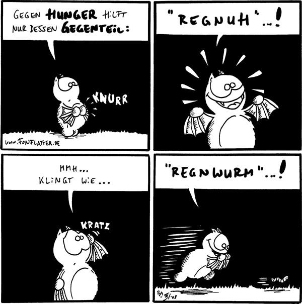 Fred: Gegen Hunger hilft nur dessen Gegenteil:[[Magen:knurr]]  Fred:\