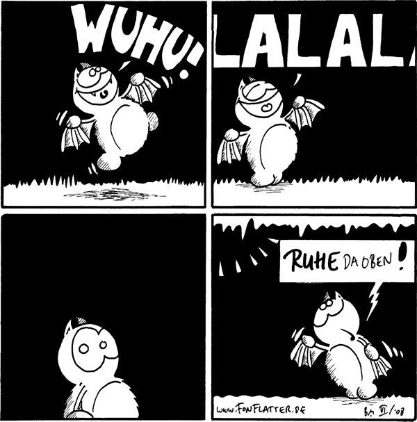 [[Oberfläche]]Fred freut sich: wuhu! Fred singt: lalala Fred verdutzt [[Höhle]] Fred: Ruhe da oben!