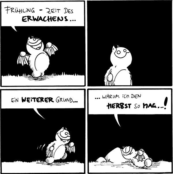 Fred: Frühling - Zeit des Erwachens...  Fred: [[guckt]]  Fred: Ein weiterer Grund...  Fred: ...warum ich den Herbst so mag...! [[lehnt sich zum Schlafen an den Filosofierstein]]