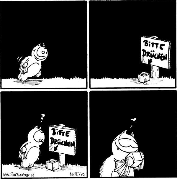 [[Fred läuft]]  Schild: Bitte drücken [[mit Pfeil auf ein Drücker]]  Fred: ?   [[Fred drückt den Drücker an sich]]