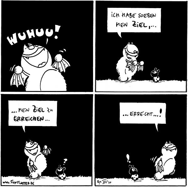 Fred. Wuhuu!  Fred: Ich habe soeben, mein Ziel, …  Fred: .. mein Ziel zu erreichen… Käfer: ?  Fred: …erreicht…! Käfer: !  {{alt-text: Ich bin ein bisschen stolz auf Fred.}}