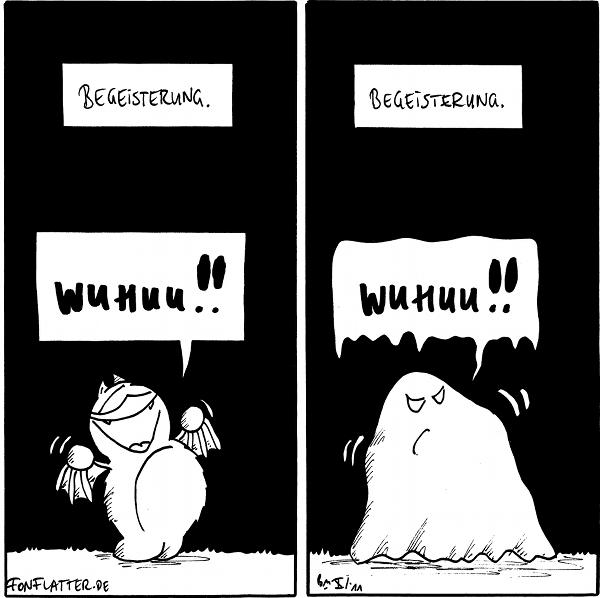 """Panel 1: """"Begeisterung."""" - Fred Freut sich laut """"Wuhuu!!"""" Panel 2: """"Begeisterung."""" - Fred als Gespenst verkleidet: """"Wuhuu!!""""  {{Wuhuu -- Bettfred.}}"""