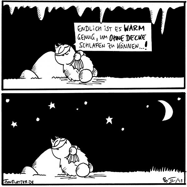 Fred [[liegt in seiner Höhle am Filosofiestein]]: Endlich ist es warm genug, um ohne Decke schlafen zu können...!  Fred [[liegt unterm Sternenhimmel am Filosofiestein]]  {{Oh, eine Entdeckung.}}