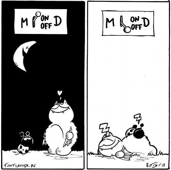 [[Fred und Käfer schauen nachts hoch zu einem lachenden Halbmod]]: <3 Schalter: M(on)D  [[Fred und Käfer schlafen tags auf der Wiese]]: Z Schalter: M(off)D  {{Mondän. Moffdän.}}
