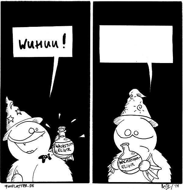 Fred [[als Magier, hält eine Flasche]]: Wuhuu! volle Flasche 'Wachstumelixier'  Fred [[steht da]]: 'Leere Sprechblase' leere Flasche 'Wachstumelixier'  {{Es schmeckte nach Kerzen.}}